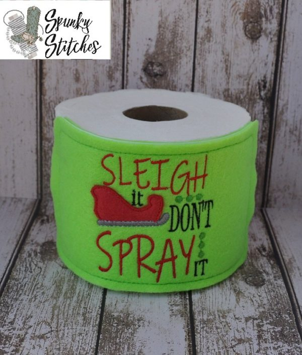 Sleight it don't spray it toilet paper wrap in the hoop embroidery file by spunky stitches