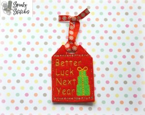 Better luck next yearGift Tag in the hoop embroidery file by spunky stitches