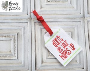 Hopes Up Gift Tag in the hoop embroidery file by spunky stitches